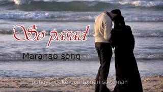 getlinkyoutube.com-SO PASAD with Lyrics ( new maranao song by Ah-ah and Moks )