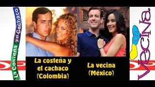 """getlinkyoutube.com-Telenovela La Costeña y El Cachaco 2003 (Colombia) Vs Telenovela """"La Vecina"""" 2015 (México)"""