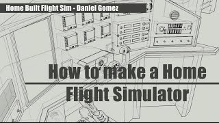 How To Build a Home Flight Simulator in 2 Minutes
