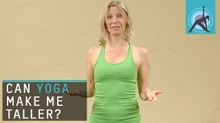 Can Yoga make me Taller?