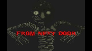From Next Door (Best Ending Playthrough + No Commentary)