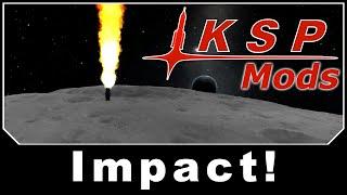 getlinkyoutube.com-KSP Mods - Impact!