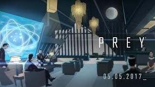 Prey - A Guided Tour of Talos I