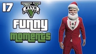 GTA 5 Online Funny Moments Ep. 17 (Extra Christmas Clips, DLC)