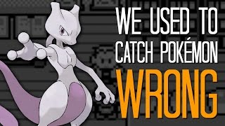 We used to catch Pokémon wrong - Here's A Thing