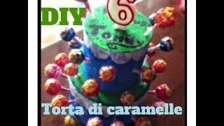 getlinkyoutube.com-DIY : Torta Di Caramelle