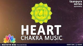 getlinkyoutube.com-Heart Chakra Meditation & Healing Music | Taanpura Series E04