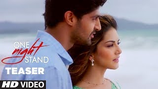 Official Trailer | One Night Stand (Teaser) Latest Movie | Sunny Leone, Tanuj Virwani | T-Series