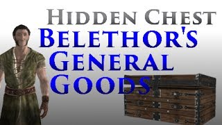 Skyrim: Hidden Chest in Belethor's General Goods
