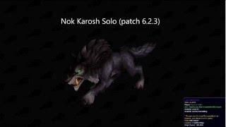 getlinkyoutube.com-World of warcraft Nok Karosh Solo