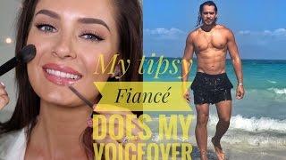 getlinkyoutube.com-My Tipsy Fiancé Does My Voiceover! #PROUD