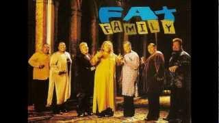 Fat Family - Fim de Tarde