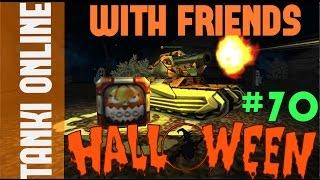 getlinkyoutube.com-Tanki Online LP #70 / Halloween special W/friends