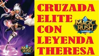 getlinkyoutube.com-MAGIC RUSH : CRUZADA ELITE CON THERESA