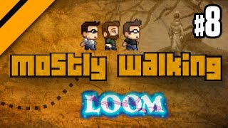 getlinkyoutube.com-Mostly Walking - Loom - P8