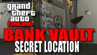 getlinkyoutube.com-GTA 5 ONLINE - BANK VAULT SECRET LOCATION (Heist Location) [GTA V Multiplayer]