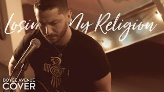 getlinkyoutube.com-Losing My Religion - R.E.M. (Boyce Avenue acoustic cover) on Apple & Spotify