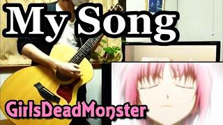 getlinkyoutube.com-【ガルデモ】My Songを弾いてみました! 【TAB譜】