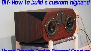getlinkyoutube.com-DIY Home Theater Center Speaker Build Project - Edge Audio C3-4740k