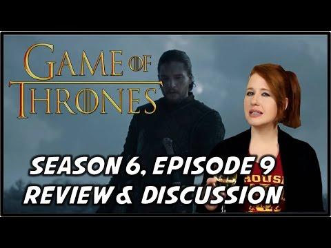 Game of Thrones Season 6 Episode 9 Review