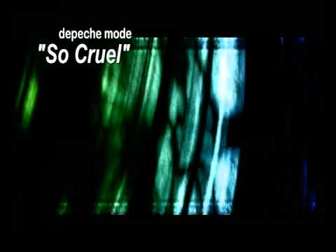 "Depeche Mode ""So Cruel"""