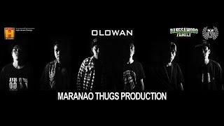 getlinkyoutube.com-OLOWAN - MARANAO THUG PRODUCTIONS