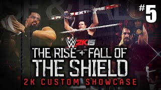 "getlinkyoutube.com-WWE 2K15 - ""THE RISE & FALL OF THE SHIELD"" Showcase Part 5 [WWE 2K15 Custom 2K Showcase #5]"