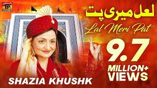 Lal Meri Pat Rakhiyo - Shazia Khushak - Hit Dhamal width=