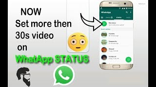 😍😍Set more then 30 seconds video on WhatsApp STATUS