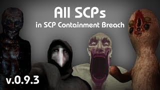 getlinkyoutube.com-All SCPs in SCP Containment Breach (v0.9.3)