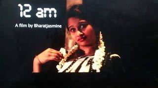 12 am  New Award Winning  Telugu Short Film by BharatJasmine