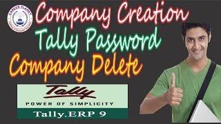 Tally ERP 9-Company Creation,Alteration,Tally Password,Vault Password,Delete Company  in Hindi Day-3