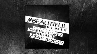 Mariah Carey - #Beautiful Remix (ft. Miguel & A$AP Rocky)