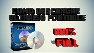 Como Descargar UltraISO 100% FULL [Portable][Windows 7,8 & 10][GRATIS] 2015
