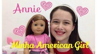 Apresentando Minha American Girl Annie Julia Silva