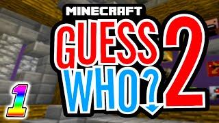 getlinkyoutube.com-Minecraft - GUESS WHO V2 (Minecraft Minigame) #1 w/Preston & Kenny