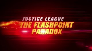 Live Action Justice League: Flashpoint Paradox (Fan Made Trailer)