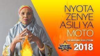 Utabiri wa Nyota na Mnajimu Kuluthum  - S01 E07 - NYOTA ZENYE ASILI YA MOTO