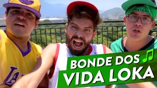 getlinkyoutube.com-BONDE DOS VIDA LOKA