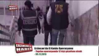 Erzincan'da El Kaide Operasyonu; 12 Gözaltı