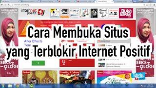 Membuka Situs yang terblokir internet positif - Tutorial Video