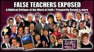 getlinkyoutube.com-FALSE TEACHERS EXPOSED: Word of Faith/Prosperity Gospel | Justin Peters/SO4J-TV