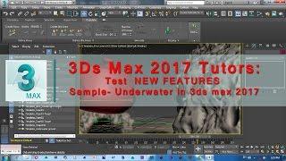 getlinkyoutube.com-3Ds Max 2017 Tutorial | Test  NEW FEATURES Sample  Underwater in 3ds max 2017