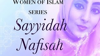Women Of Islam | Sayyidah Nafisah | Dust To Diamonds