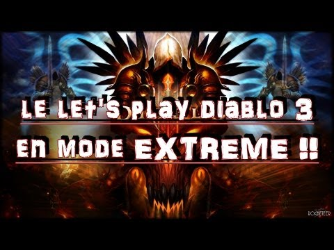 let's play diablo 3 en mode EXTREME !!!!! fr]