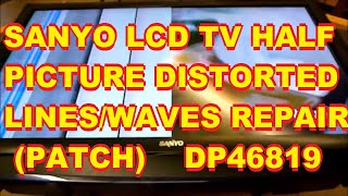 getlinkyoutube.com-Sanyo LCD with Distorted Half Picture Lines Waves Distortion Distorted DP46819