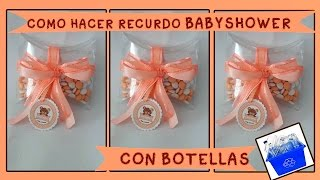 getlinkyoutube.com-RECUERDITO BABYSHOWER/BAUTIZO CON BOTELLAS facil y economico