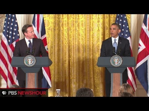 Watch President Obama and British Prime Minister David Cameron's Joint Press Conference