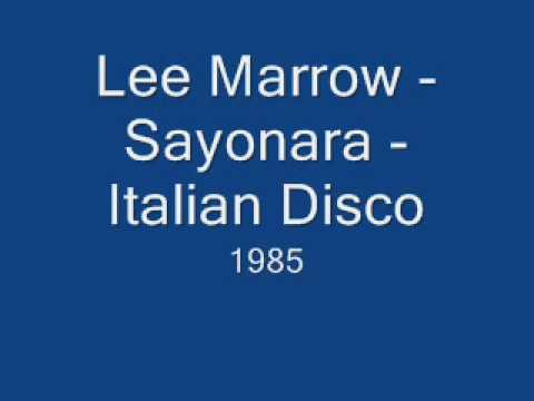 Lee Marrow - Sayonara - 1985