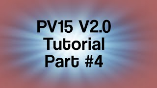 getlinkyoutube.com-PV15 V2 tutorial session #2 - 2 / 3